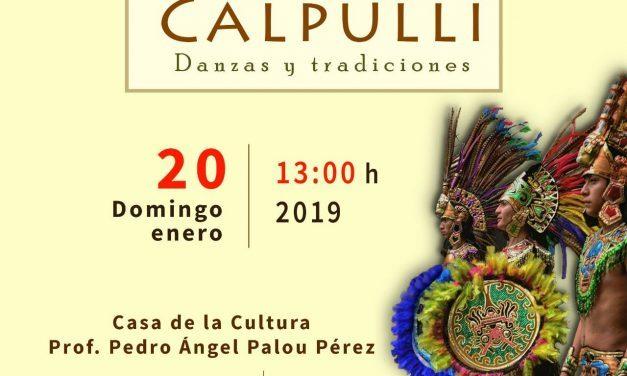 No te pierdas CALPULLI Danzas y Tradiciones