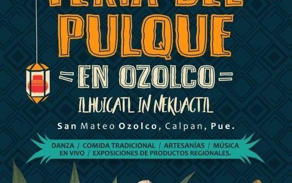 Octava Feria del Pulque, San Mateo Ozolco