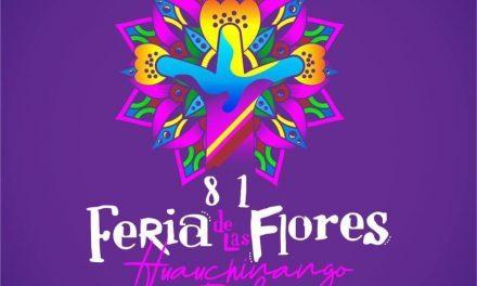 Llega la Feria de las Flores 2019 a Huauchinango