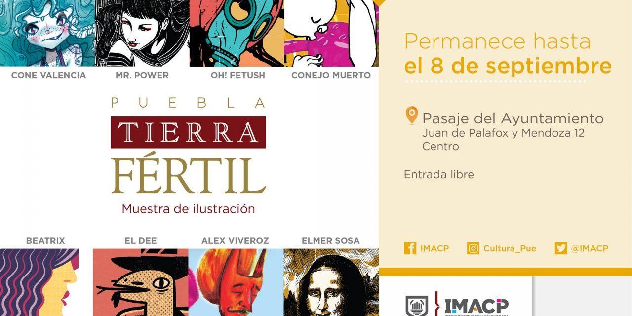 Puebla, Tierra Fértil. Exposición