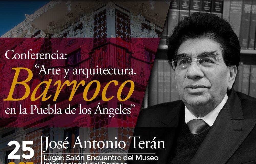 Conferencia: Arte y arquitectura. Barroco en la Puebla de los Ángeles